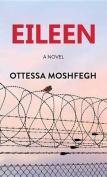 Eileen [Large Print]