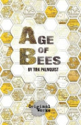 Age of Bees