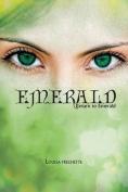 Emerald: Return to Emerald