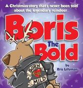 Boris the Bold (Hard Cover)