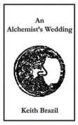 An Alchemist's Wedding