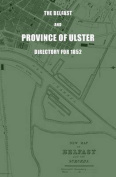 The Belfast and Province of Ulster Directory for 1852