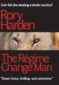 The Regime Change Man
