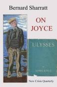 On Joyce: Three Easy Essays