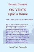 On Yeats: Upon a House
