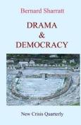 Drama & Democracy