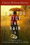 Can You Stop the Rain?