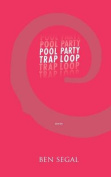Pool Party Trap Loop