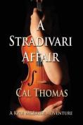 A Stradivari Affair