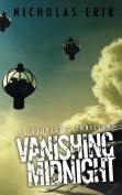 Vanishing Midnight
