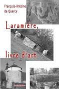 Laramiere, Livre D'Art [FRE]