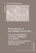 Les Zouaves Pontificaux En France, En Belgique Et Au Quebec [FRE]