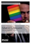 Fussball Und Homosexualitat. Immer Noch Grund Fur Eine Rote Karte?