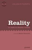 Reality. La Realta Tra Filosofia E Scienze [ITA]