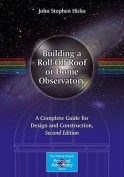 Building a Roll-off Roof or Dome Observatory