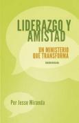 Liderazgo y Amistad [Spanish]