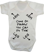 Come On Daddy You Can Do this - New Dad - baby grow vest bodysuit onesie