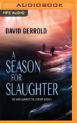 A Season for Slaughter  [Audio]