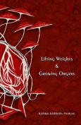 Lifting Weights & Growing Organs