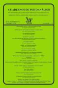Cuadernos de Psicoanalisis, Julio-Diciembre de 2014, Volumen XLVII, Numeros 3 y 4 [Spanish]