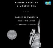 Hunger Makes Me a Modern Girl [Audio]