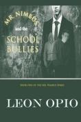 Mr. Nimbus and the School Bullies