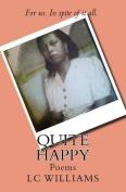 Quite Happy: Poems