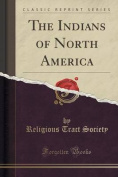 The Indians of North America