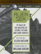 Alien Sex [Audio]