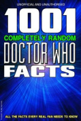 1001 Completely Random Doctor Who Facts