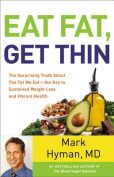 Eat Fat, Get Thin [Audio]