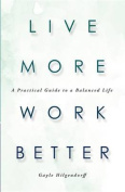 Live More, Work Better