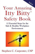 Your Amazing Itty Bitty Safety Book