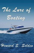 The Lure of Boating