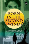 Born in the Second Wind