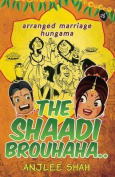 The Shaadi Brouhaha..