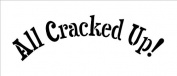 All Cracked Up - Word Stencil - Funky - 18cm x 7.6cm
