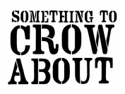 Something to Crow About - Word Stencil - Barnyard - 30cm x 23cm