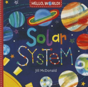 Hello, World! Solar System [Board Book]