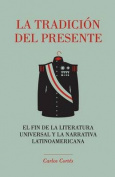 La Tradicion del Presente [Spanish]
