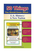 50 Things You Should Know about U.S. History
