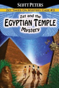 Zet and the Egyptian Temple Mystery
