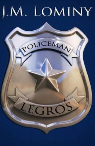 Policeman Legros by J M Lominy