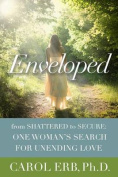 Enveloped: From Shattered to Secure