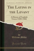 The Latins in the Levant