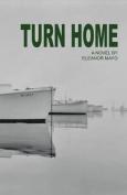 Turn Home