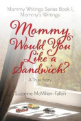 Mommy Writings Series Book I, Mommy's Writings