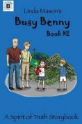 Linda Mason's: Busy Benny