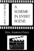 A Scheme in Every Scene