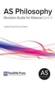 As Philosophy Revision Guide for Edexcel Unit 1